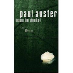 Paul Auster, Mann im Dunkel