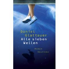 Daniel Glattauer Alle sieben Wellen