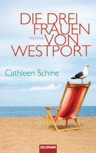 Cathleen Schine, Die drei Frauen von Westport Cover