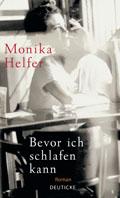 Monika Helfer; Bevor ich schlafen kann