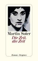 Martin Suter, Die Zeit, die Zeit